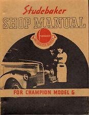 1939-40 Studebaker Champion Model G, Shop Manual - Reprint.