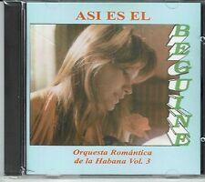 Orquesta Romantica de La Habana Vol 3  Asi Es El  Beguine  BRAND  NEW SEALED CD