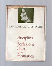 disciplina e perfezione della vita monastica - san lorenzo giustiniani -