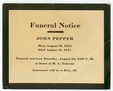 1921 Erie Illinois Funeral Notice for John Pepper 1823-1921 at H A Osborne home