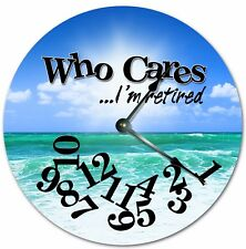 """10.5"""" WHO CARES I'M RETIRED BEACH VIEW CLOCK - Large 10.5"""" Wall Clock - 7225"""