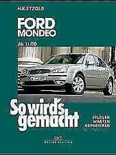 Ford Mondeo von 11/00 bis 4/07 von Hans Rudiger Etzold (2003, Kunststoffeinband)