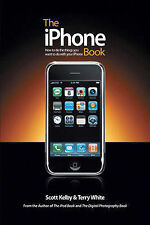 Very Good, The iPhone Book: How to Do the Things You Want to Do with Your iPhone