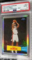 2007-08 Topps Chrome LeBron James Refractor 57-58 Var PSA 9 Mint