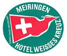 x5340 Hotel Weisses Kreuz MEIRINGEN Schweiz luggage label Kofferaufkleber