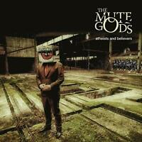 ATHEISTS AND BELIEVERS (LIMITE - MUTE GODS THE [CD]
