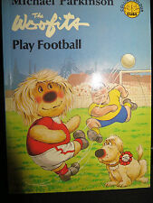 The Woofits Play Football by Michael Parkinson PB 1980 1st Collins Colour Cubs