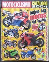 REVISTA MOTOCICLISMO,AÑO 2004,NUMERO FUERA DE SERIE.CATALOGO 2004