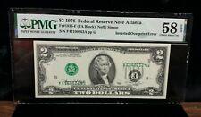 RARE  1976 $2 Federal Reserve Note Atlanta Inverted Overprint Error - PMG 58 EPQ