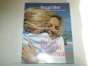 Like New, Guide to Natural Healthcare, Various, Paperback