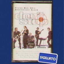 """STATUS QUO """" DON'T STOP """" MUSICASSETTA SIGILLATA MC (K7)"""