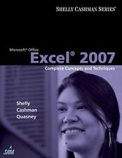 Microsoft Office Excel 2007: Complete Concepts and Techniques by Gary B....