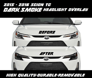 Headlight Dark Smoke Overlay Tint smoked out for 2015 2016 Scion TC