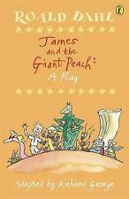 James and the Giant Peach: Plays for Children: A Play (Puffin Books), Dahl, Roal