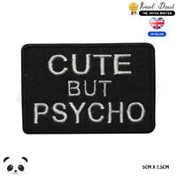 Cute But Psycho Bikers Embroidered Iron On Sew On Patch Badge