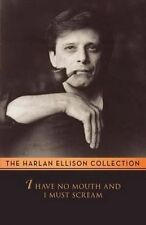 NEW I Have No Mouth and I Must Scream by Harlan Ellison