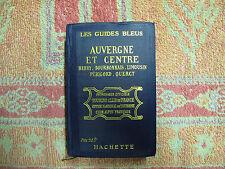Monmarché : Les guides bleus : Auvergne et Centre 1924