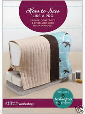 NEW! How to Sew Like a Pro Create Construct Embellish Tricia Waddell DVD