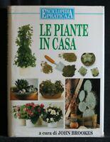 LE PIANTE IN CASA. John Brookes. Mondadori.
