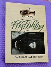 FLYFISHING GUIDE Eddie Bauer book Cam Sigler Don Berry HOW TO