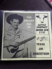 TEXAS JIM ROBERTSON GOLDEN AGE CD Country Western Music Cattle Compact Cowboy