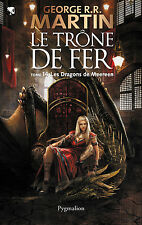 Le Trône de fer 14.Les Dragons de Meereen.George R. R. MARTIN.Pygmalion SF32