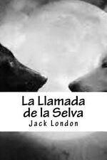La Llamada de la Selva by Jack London (2016, Paperback)