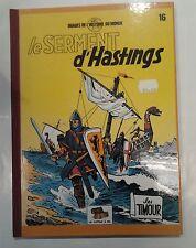 SIRIUS: LES TIMOUR t.16. Le serment d'Hastings. (Le Coffre à bd)