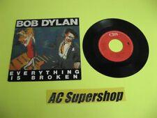 "Bob Dylan everything is broken - 45 Record Vinyl Album 7"""
