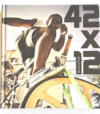 42x12 · The Cult Of Fixed · Fixie bike Hardcover Book · Urban cycling