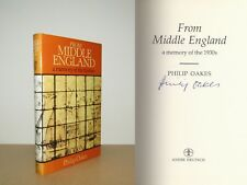 Philip Oakes - From Middle England - Signed - 1st/1st