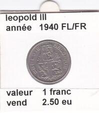 FB 1 )pieces de leopold III  1 francs 1940 FL/FR