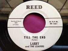Hear Rare Surf Garage Rockabilly ish 45 : Larry and The Loafers ~ Till The End