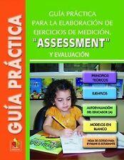 Gua prctica para la elaboracin de ejercicios de medicin, assessement y evaluacin