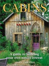 Cabins: A Guide to Building Your Own Nature Retreat ~ preppers ~ NEW!