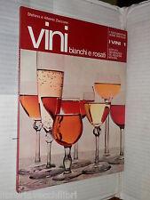 VINI Bianchi e rosati Stefano Zaccone e Alberto Zaccone De Agostini 1976 cucina