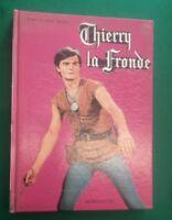 THIERRY LA FRONDE Jean Claude Deret Mondadori Prima edizione 1967
