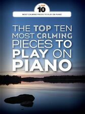 Top Ten Most Calming Pieces To Play On Piano Dvorak Chopin Classical Music Book