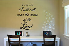 I will Call Upon The Lord Wall Decal Sticker Vinyl Wall Art Bible Quotes