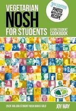 Vegetarian Nosh for Students: A Fun Student Cookbook  - Photo with Every Recipe - Vegetarian Society Approved by Joy May (Paperback, 2017)