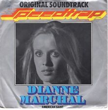 7inch DIANNE MARCHAL	speedtrap	HOLLAND 1977 WOC (S0392)