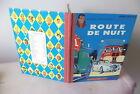 E.O. Michel Vaillant 1962 Route de Nuit par Jean Graton toilé Lombard