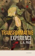 Transformative Experience by Paul, L. A.