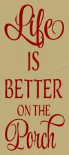 """Reusable Stencil 8626 N 12""""x24"""" Life Is Better On The Porch- Mylar Sign Stencil"""