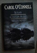 CAROL O'CONNELL - SUSAN A FACCIA IN GIU' NELLA NEVE - LI 133