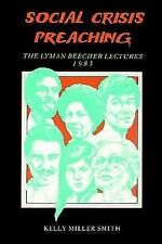 Social crisis preaching (The Lyman Beecher lectures) (Paperback)