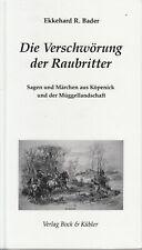 Die Verschwörung der Raubritter von E.R.Bader / Sagen u. Märchen aus Köpenick...