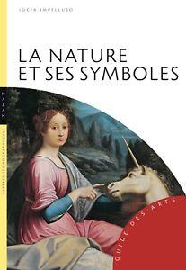 La Nature et ses symboles - Lucia Impelluso - Hazan