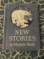 VERY OLD Marjorie Hardy 1934 New Stories Community Life Child's Own Way Series