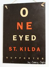 One Eyed St Kilda Saints Fan Aussie Rules Footy Sign - Bar Shed Man Cave BBQ